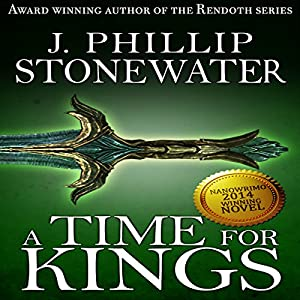 A Time for Kings: Complete Book Audiobook