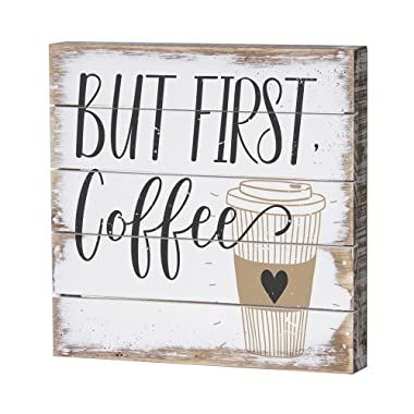 Sincere Surroundings PET1108 But First Coffee 6 x 6 White