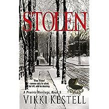 Stolen (A Prairie Heritage, Book 5)