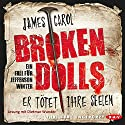 Broken Dolls: Er tötet ihre Seelen (Jefferson Winter 1) Audiobook by James Carol Narrated by Dietmar Wunder