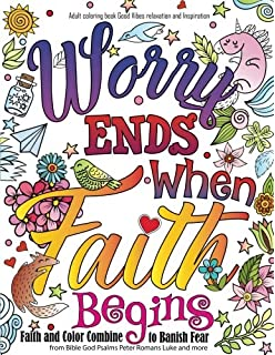 adult coloring book good vibes relaxation and inspiration worry end when faith begin - Christian Coloring Book