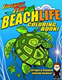 img - for Fireball Tim BEACHLIFE Coloring Book: Fireball Tim BEACHLIFE Coloring Book features 20 pages of Coloring Coolness book / textbook / text book