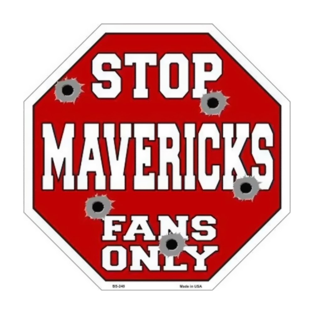 スマートブロンドMavericksファンのみメタルノベルティOctagon Stop Sign bs-248 B01C4C2NOW 12582