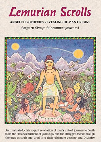 Lemurian Scrolls: Angelic Prophecies Revealing Human Origins ()