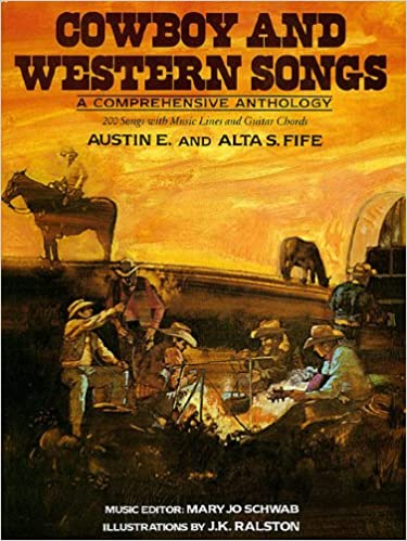 Cowboy And Western Songs Lead Line And Chords Austin E Fife Alta