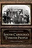 South Carolina's Turkish People: A History and Ethnology