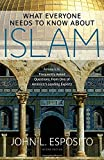 What Everyone Needs to Know about Islam 2nd Edition