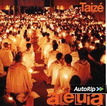 Taize : Aleluia: Comunidad Taize, Jaques Berthier y otros: Amazon.es: Música