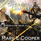 Operation Oracle: Merkiaari Wars, Volume 3 | Mark E. Cooper