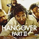 The Hangover, Part II:  Original Motion Picture Soundtrack