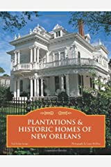 Plantations & Historic Homes of New Orleans Hardcover