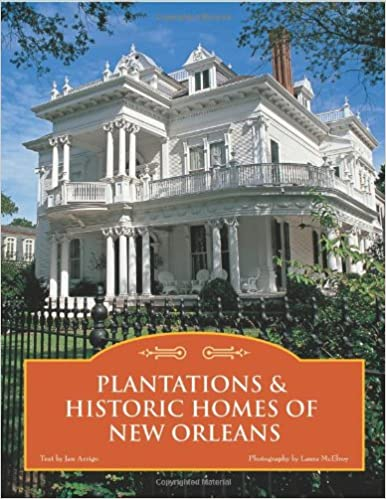 Plantations & Historic Homes of New Orleans: Jan Arrigo, Laura