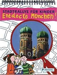 Entdecke München! Eine Stadtralley für Kinder