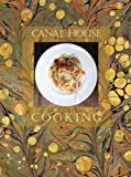 Canal House Cooking Volume No. 7: La Dolce Vita