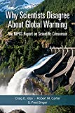 Probably the most widely repeated claim in the debate over global warming is that 97% of scientists agree that climate change is man-made and dangerous, the authors write. This claim is not only false, but its presence in the debate is an insult to ...