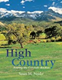 High Country, Susan M. Neider, 076273647X