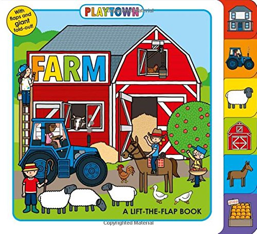 Playtown: Farm: A Lift-the-Flap Book