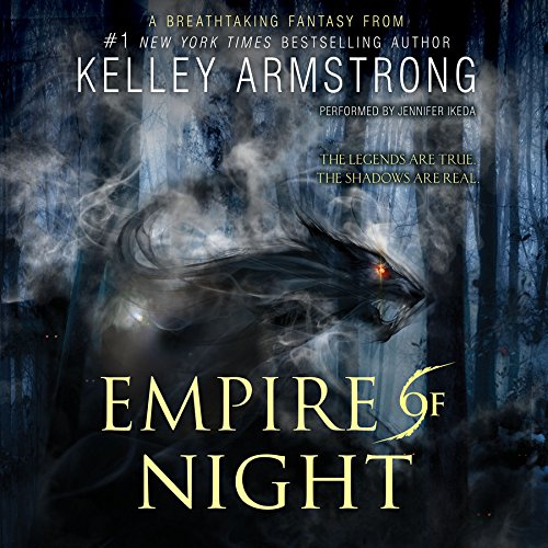 Empire of Night (Age of Legends Trilogy, Book 2) (The Age of Legends Trilogy) by HarperCollins Publishers and Blackstone Audio