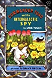 Commander Toad and the Intergalactic Spy by Yolen, Jane (January 27, 1997) Paperback