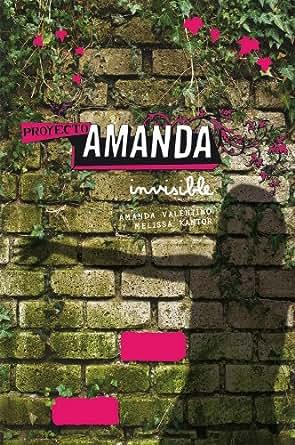 Proyecto Amanda: Invisible (eBook-ePub) eBook: Melissa