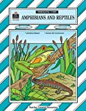 Amphibians and Reptiles Thematic Unit, Janna Reed, 1576903788