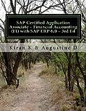 SAP Certified Application Associate – Financial Accounting (FI) with SAP ERP 6.0 – 3rd Ed