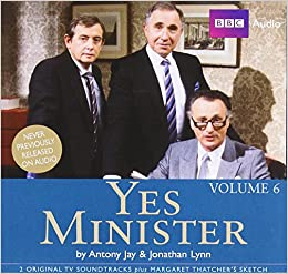 Yes Minister Vol 6 Amazoncouk Antony Jay Jonathan Lynn