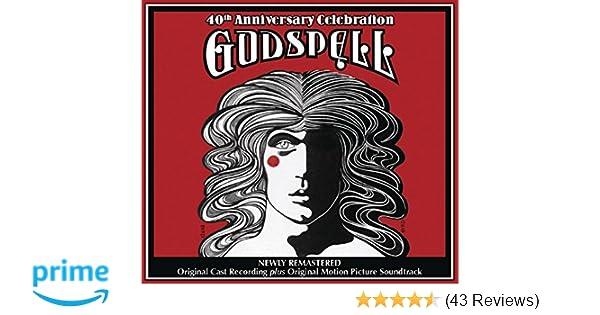 Godspell The 40th Anniversary Celebration