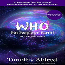 Who Put People on Earth?