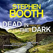 Dead in the Dark: Cooper and Fry, Book 17 | Stephen Booth