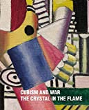 img - for Cubism and War: The Crystal in the Flame book / textbook / text book