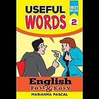 English Fast & Easy: Useful Words 2 (English Edition)