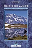 Tour of the Vanoise: A Trekking Circuit of the Vanoise National Park (A Cicerone Guide)