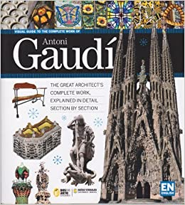 Visual Guide to the Complete Work of Antoni Gaudi: Ricard Regas: Amazon.com: Books