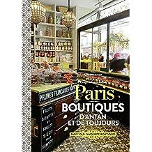 Paris: Boutiques d'antan et de toujours
