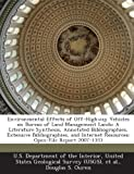 Environmental Effects of off-Highway Vehicles on Bureau of Land Management Lands, Douglas S. Ouren, 1288745494