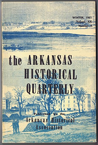 Arkansas Historical Quarterly Volume XX Winter 1961 Number 4]()