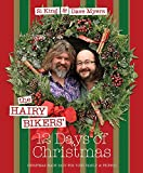 img - for The Hairy Bikers' 12 Days of Christmas: Fabulous Festive Recipes to Feed Your Family and Friends book / textbook / text book