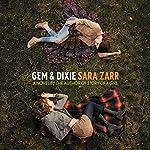 Gem & Dixie | Sara Zarr