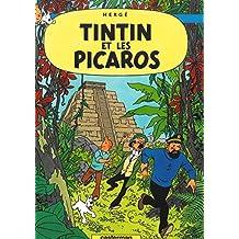 AVENTURES DE TINTIN (LES) T.23 : TINTIN ET LES PICAROS