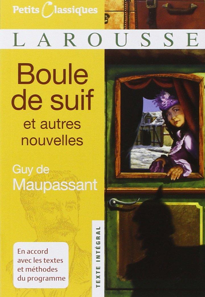 Download Boule De Suif: Et Autres Nouvelles (Petits Classiques Larousse Texte Integral) (French Edition) pdf epub