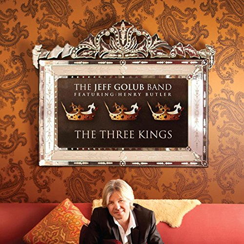 Three Kings Feat  Henry Butler