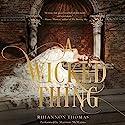 A Wicked Thing Hörbuch von Rhiannon Thomas Gesprochen von: Shannon McManus