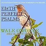 Eight Perfect Psalms | Wale Owoeye