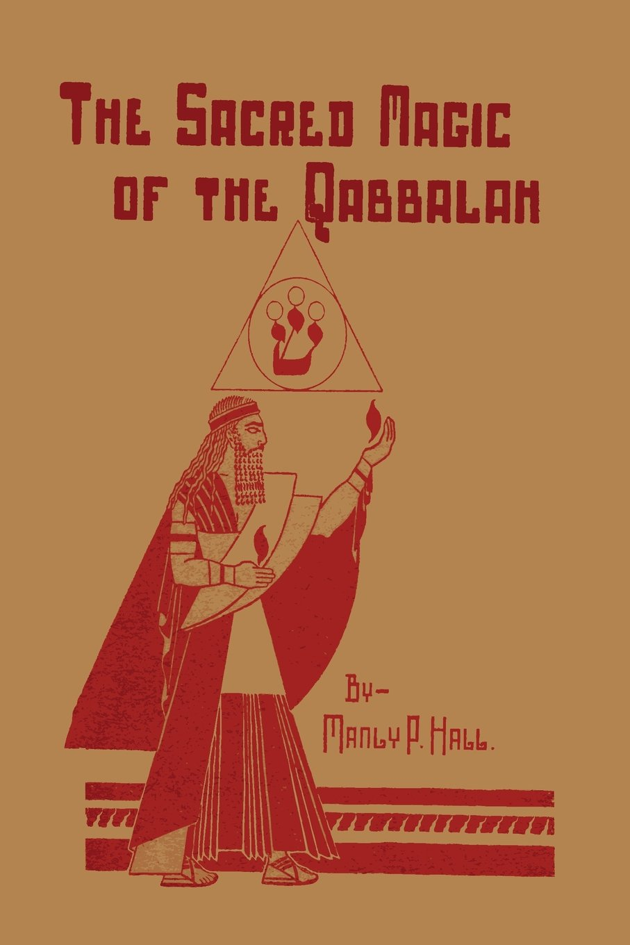 The Sacred Magic of the Qabbalah: Manly P. Hall: 9781614274421 ...