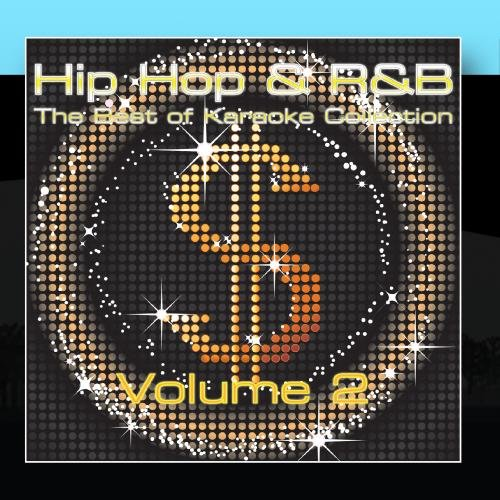 The Best Of Hip-Hop & 'R n B' Karaoke Music - Volume 2 (The Best Hip Hop Singer)