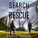 Surviving the Evacuation, Book 11: Search and Rescue, Volume 11 Audiobook by Frank Tayell Narrated by Tim Bruce