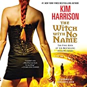 The Witch with No Name: The Hollows, Book 13 | Kim Harrison
