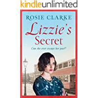 Lizzie's Secret: Intrigue, danger and excitement in 1950's London (The Workshop Girls Book 1)