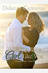 Waiting for a Girl Like You (Finding Love Book 10) Kindle Edition